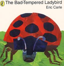 The Bad Tempered Ladybird